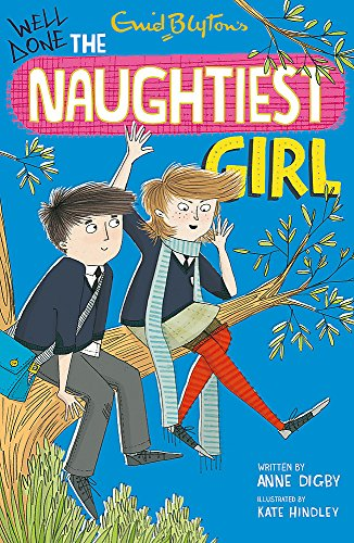 9781444918892: Naughtiest Girl: 8: Well Done, The Naughtiest Girl