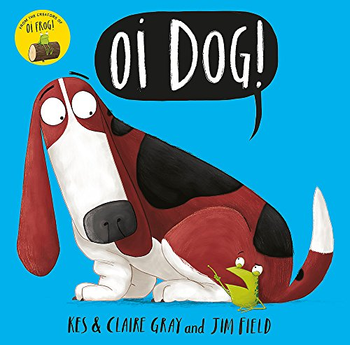 9781444919592: Oi Dog! (Oi Frog and Friends)
