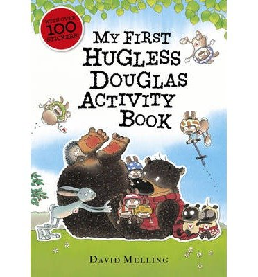Hello, Hugless Douglas!: David Melling