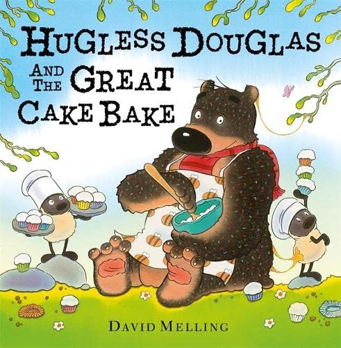 9781444919882: Hugless Douglas and the Great Cake Bake
