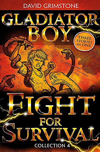 9781444920673: Fight for Survival: Three Stories in One Collection 4 (Gladiator Boy)
