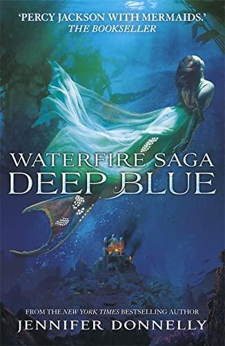 9781444921205: Deep Blue (Waterfire Saga)