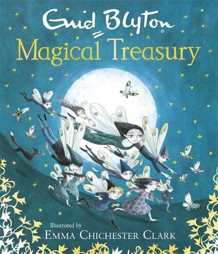 9781444921335: Enid Blyton's Magical Treasury