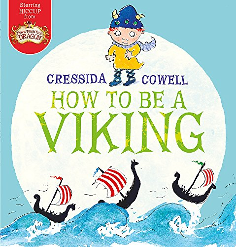 9781444921366: How to be a Viking