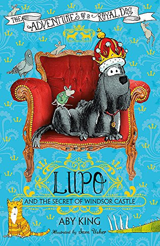 9781444921441: Lupo and the Secret of Windsor Castle