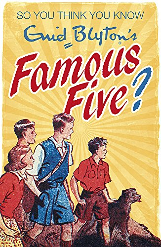 So You Think You Know: Enid Blyton's Famous Five: Gifford, Clive