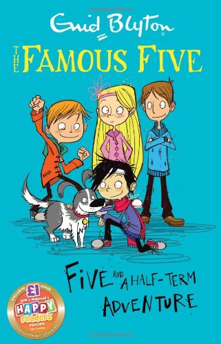 9781444922431: Five and a Half-Term Adventure