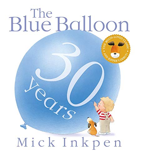 9781444922561: Kipper: The Blue Balloon