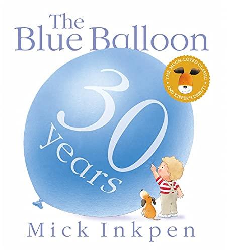9781444922561: The Blue Balloon