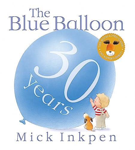 9781444922561: Kipper: The Blue Balloon