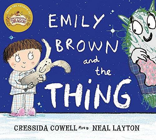 9781444923407: Emily Brown: Emily Brown and the Thing