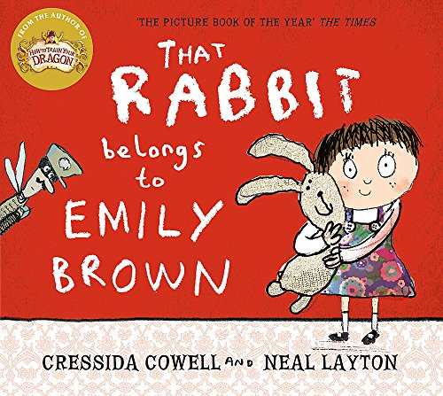 9781444923414: That Rabbit Belongs to Emily Brown