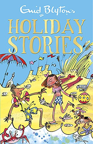 9781444923889: Enid Blyton's Holiday Stories (Bumper Short Story Collections)