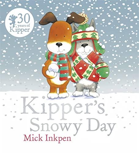 9781444924091: Kipper's Snowy Day