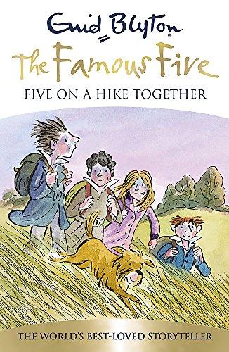 Five On A Hike Together: Book 10: Blyton, Enid