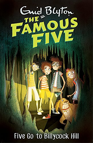9781444927580: Famous Five: Five Go To Billycock Hill: Book 16
