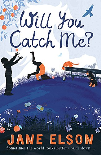 Will You Catch Me? (Paperback): Jane Elson