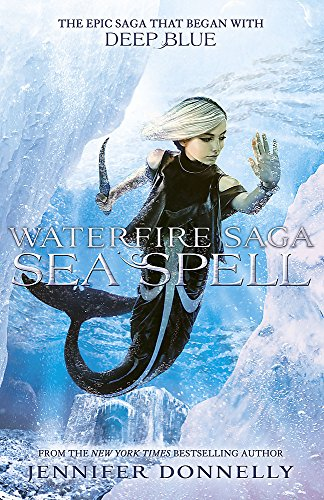 9781444928044: Waterfire Saga Sea Spell