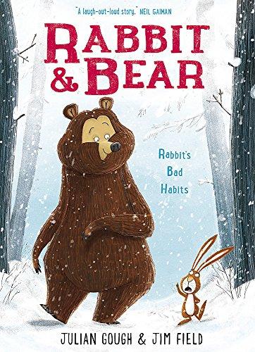 9781444929317: Rabbit's Bad Habits: Book 1 (Rabbit and Bear)