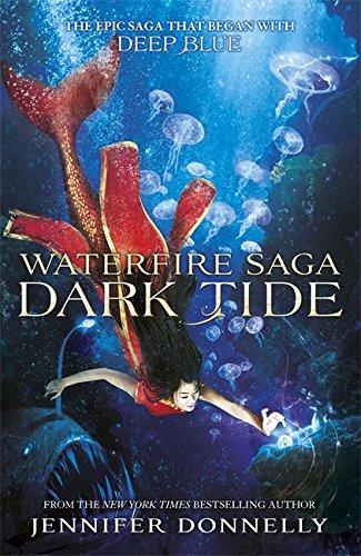 9781444929515: Waterfire Saga: 03: Dark Tide