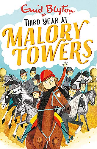 9781444929898: Third Year: Book 3 (Malory Towers)