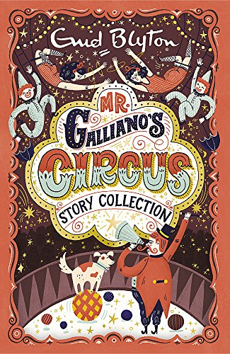 9781444930115: Mr Galliano's Circus (story collection) (Enid Blyton Story Collections)