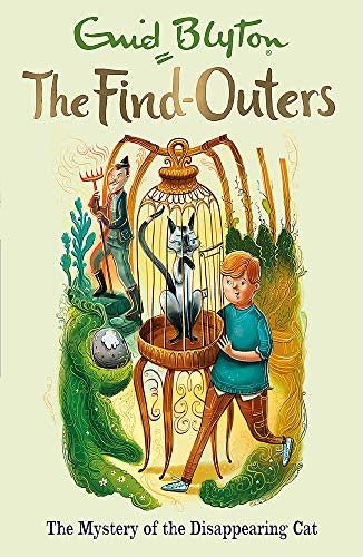9781444930788: The Find-Outers: The Mystery of the Disappearing Cat: Book 2