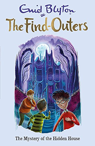 9781444930825: The Find-Outers: The Mystery of the Hidden House: Book 6