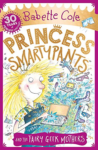 9781444931600: Princess Smartypants and the Fairy Geek Mothers