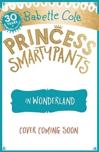 9781444931617: Princess Smartypants and the Wonderland Wobble