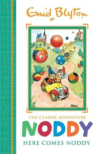 Here Comes Noddy: Book 4 (Noddy Classic Storybooks): Enid Blyton (author)