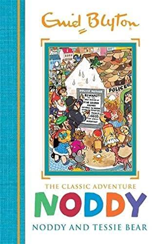 9781444933581: Noddy and Tessie Bear: Book 9 (Noddy Classic Storybooks)