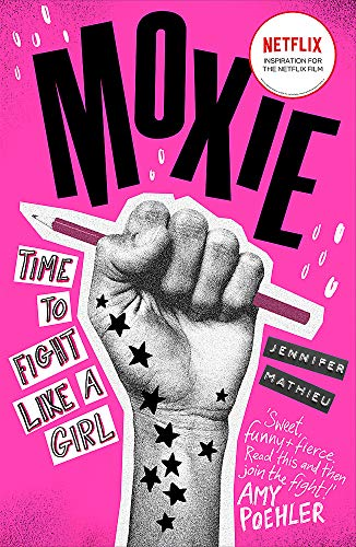 9781444940633: Moxie: Soon to be a Netflix movie directed by Amy Poehler