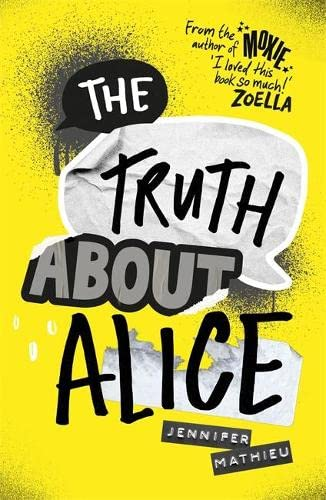 9781444944747: The Truth About Alice - from the author of MOXIE