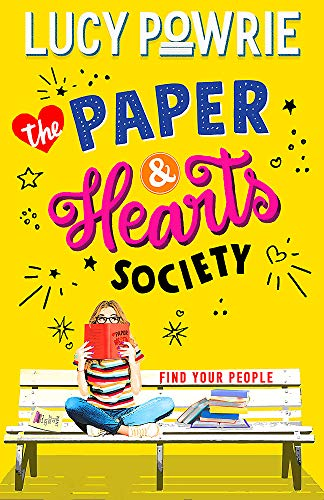 9781444949230: The Paper & Hearts Society: Book 1: Find your people in this joyful, comfort read – the perfect bookish story for the Snapchat generation.