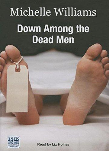 Down Among The Dead Men (Audio cassette): Michelle Williams