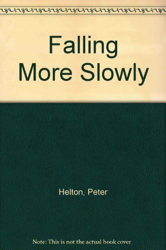 Falling More Slowly: Peter Helton