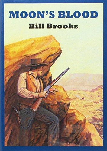 Moon s Blood: Bill Brooks