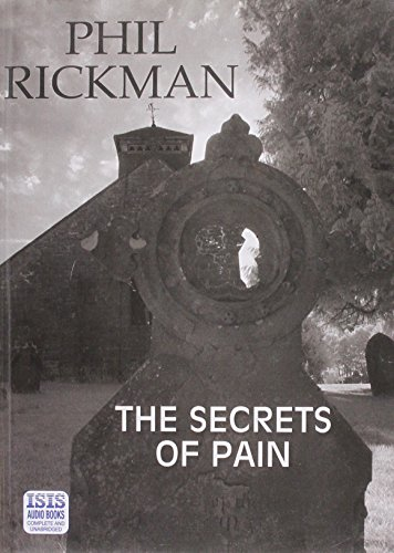 The Secrets of Pain (Audio cassette): Phil Rickman