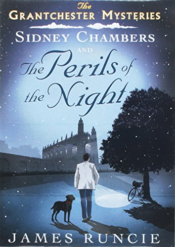 Sidney Chambers and the Perils of the Night: James Runcie