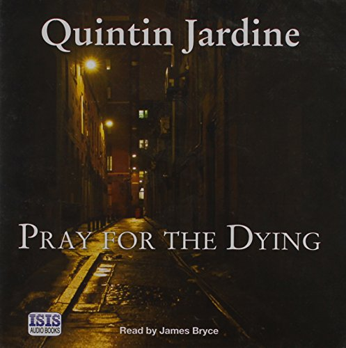 Pray For The Dying: Jardine, Quintin