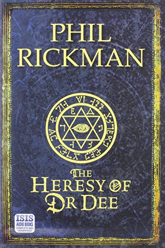 The Heresy of Dr Dee (Audio cassette): Phil Rickman