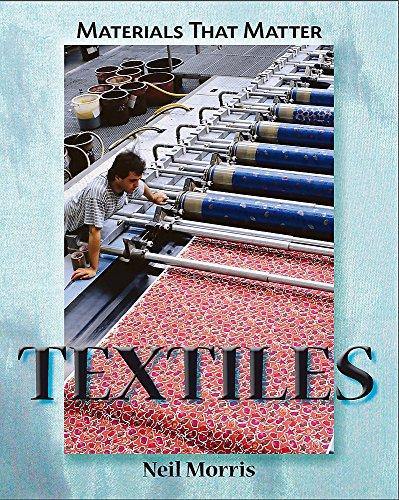 9781445100241: Textiles (Materials That Matter)