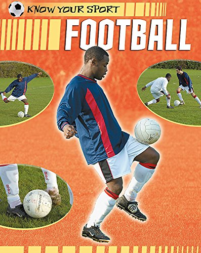 9781445101378: Football (Know Your Sport)