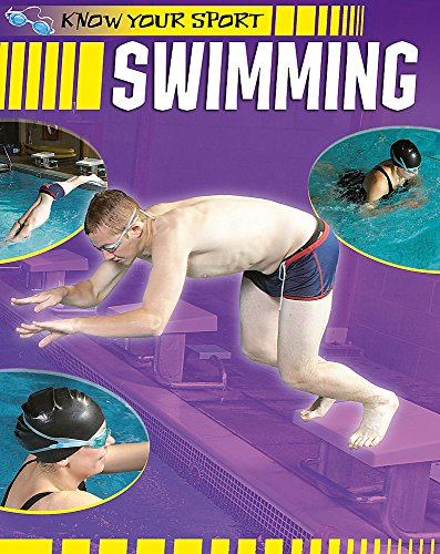 9781445101422: Swimming (Know Your Sport)
