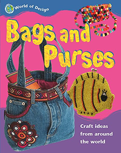 9781445101590: World of Design: Bags and Purses