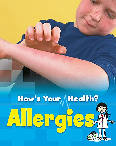 How's Your Health?: Allergies (9781445101699) by [???]