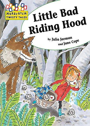 9781445101798: Hopscotch Twisty Tales: Little Bad Riding Hood