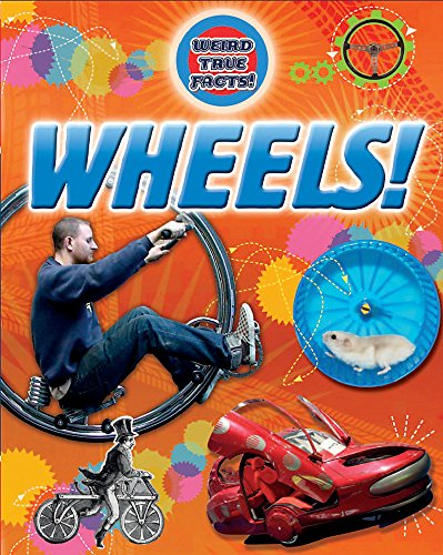 9781445104805: Wheels (Weird True Facts)