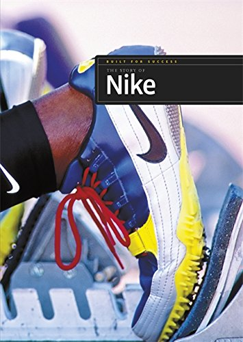 9781445105932: Story of Nike (Built for Success)